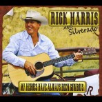 Rick Harris & Silverado: My Heroes Have Always Been Cowboys